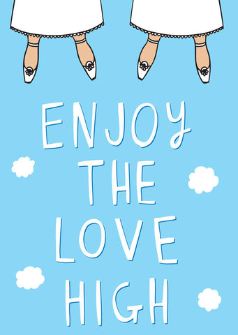 Enjoy the love high - girl