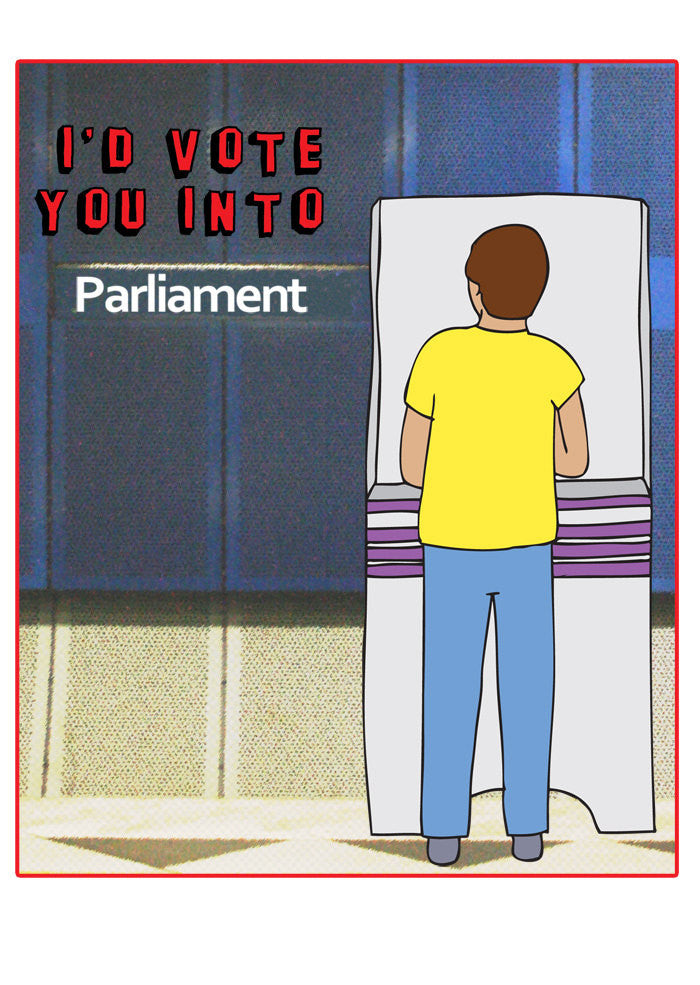 Able and Game I'd Vote you into Parliament -Cards