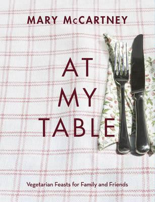 At My Table: Vegetarian Feasts for Family and Friends Book - last minute gift idea