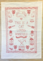 This Is A Cat Loving Household --- Tea Towel - Pookipoiga