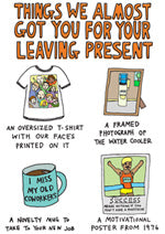 Able and Game Things We Almost Got You For Your Leaving Present -Cards