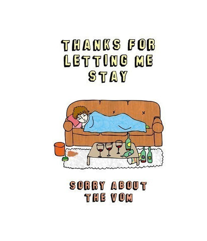 Thanks for letting me stay - Sorry about the vom