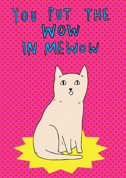 You put the wow in Mewow - last minute gift idea