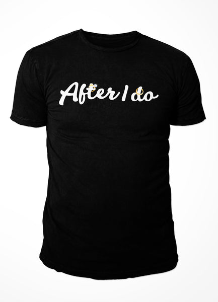 After I do - short sleeve T-shirt