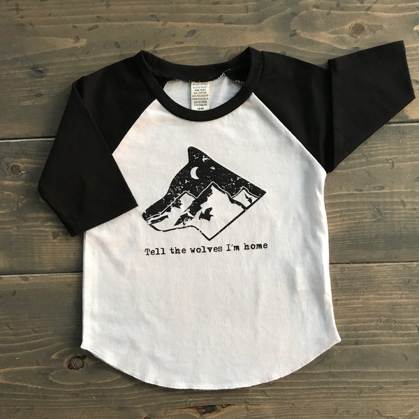 2T Raglan Tee {tell the wolves i'm home}