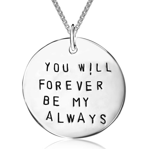 "Sterling Silver ""You Will Forever Be My Always"" Round Pendant Necklace, 18"" - ABC Necklace"