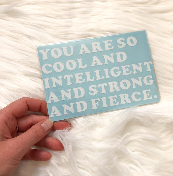 Strong and Fierce Mirror Decal