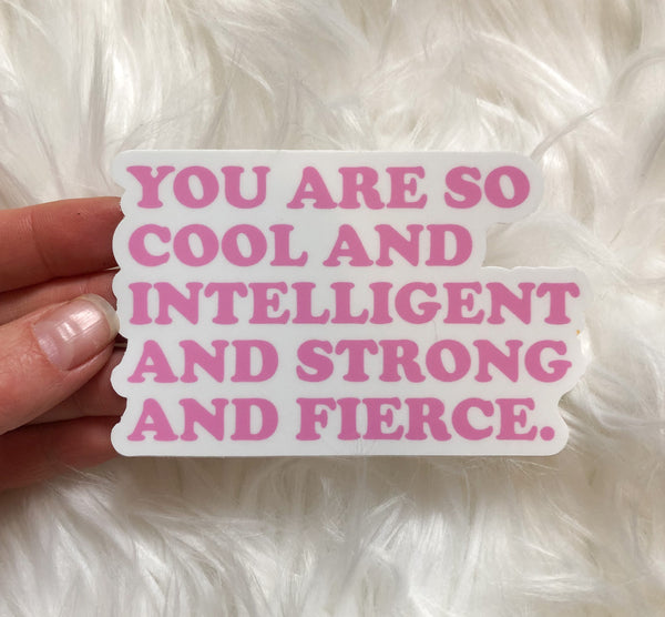 You Are So Cool Affirmation Sticker