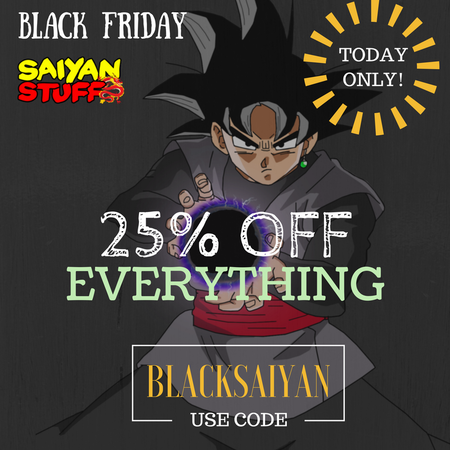 Dragon Balls Merchandise Black Friday Sale 25% OFF Everything !