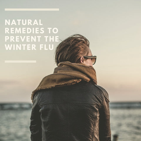 Natural Remedies to Prevent the Winter Flu