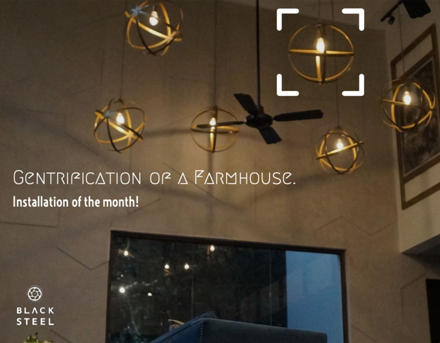 Installation of the Month: Gentrification of a Farmhouse into an Irradiate Expanse