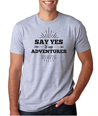 SignatureTshirts Men's T-Shirt -Say Yes to New Adventures- Funny & Awesome 100% Cotton