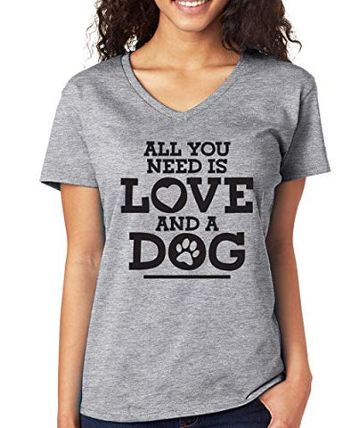 SignatureTshirts Womens All You Need is Love and a Dog v-Neck T-Shirt