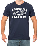 SignatureTshirts Men's Trust Me I'm a Daddy T-Shirt