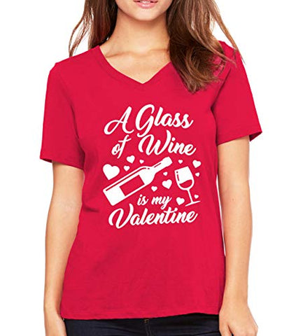 SignatureTshirts Womens A Glass of Wine is My Valentine v-Neck Funny Valentine's Day T-Shirt Cute Couple Husband Wife Gift tee