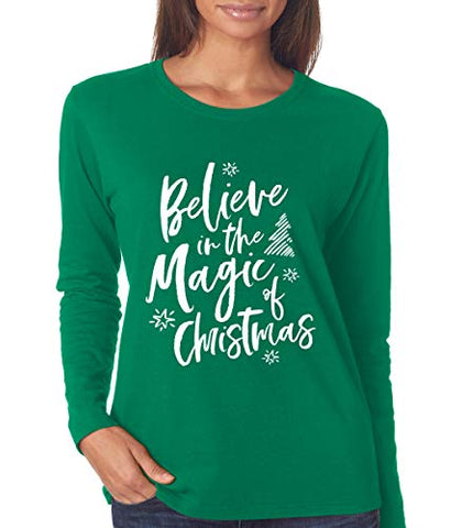 SignatureTshirts Womens Believe in The Magic of Christmas Long Sleeve T-Shirt