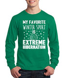 SignatureTshirts Men's T-Shirt -My Favorite Winter Sport is Extreme Hibernation -100% Cotton