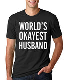 SignatureTshirts Men's World's Okayest Husband T-Shirt