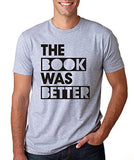 SignatureTshirts Men's The Book was Better T-Shirt