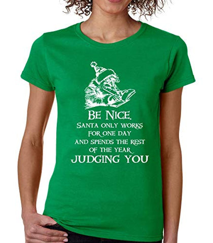SignatureTshirts Women's Be Nice Santa Spends The Year Judging You T-Shirt