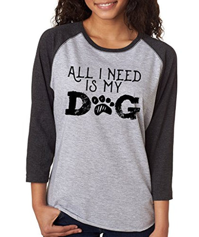 SignatureTshirts Women's All I Need is My Dog 3/4 Sleeve Baseball T-Shirt