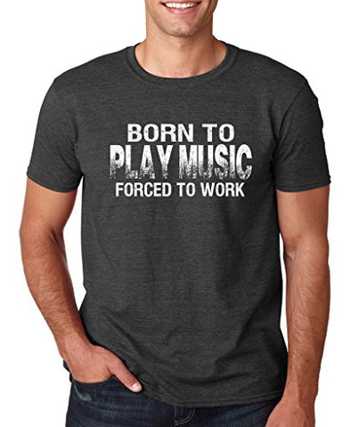 SignatureTshirts Men's Tee, Born to Play Music - Funny & Cute Apparel -50% Cotton/50% Poly