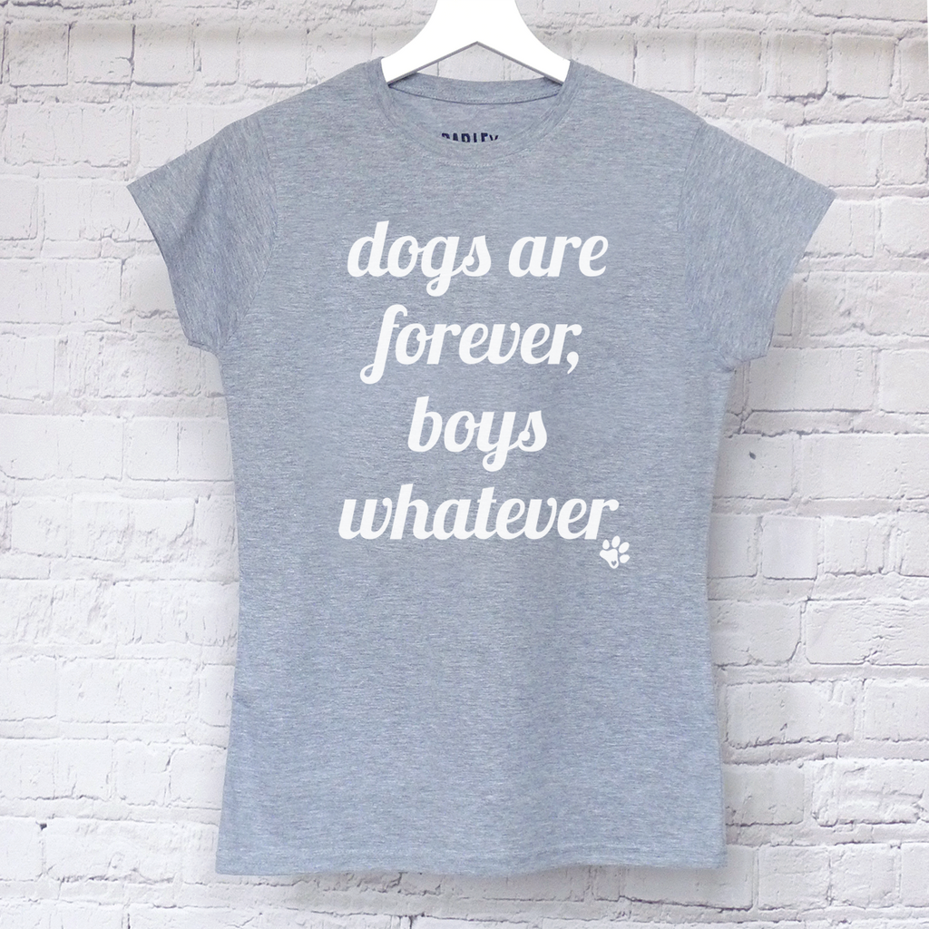 Dogs Are Forever Boys Whatever tee