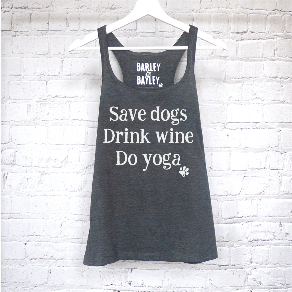 Save Dogs Drink Wine Do Yoga ladies tank top