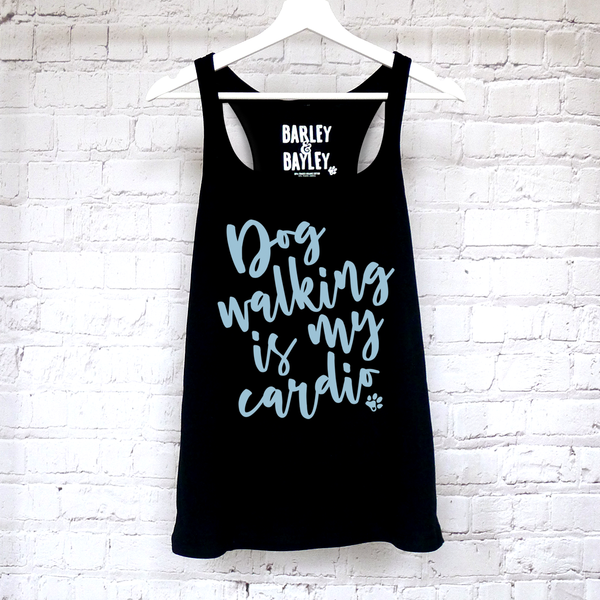 Dog Walking Is My Cardio ladies tank top