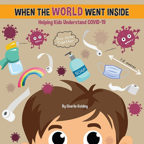 When The World Went Inside Book - Charlie Golding - August Lane