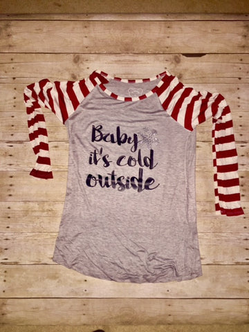 Baby It's Cold Outside Stripe Sleeve Raglan Shirt Fashion Top Christmas Holiday Shirt