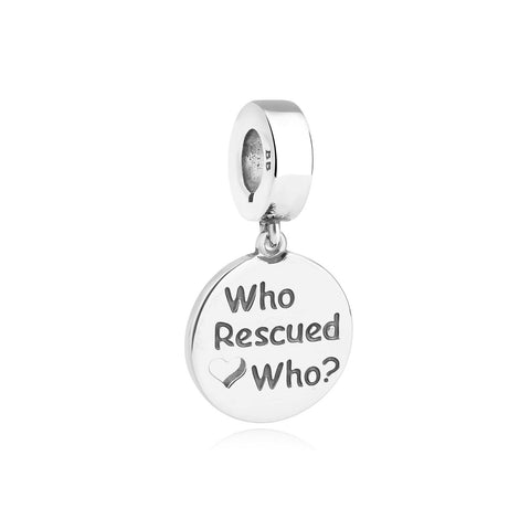 Who Rescued Who Bella & Beau Charm