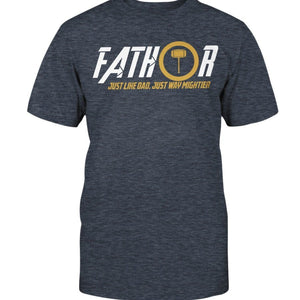 Fathor Premium Fit T-Shirt - Might Father
