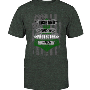 Husband - Daddy - Protector - Hero Premium T-Shirt - Green & White