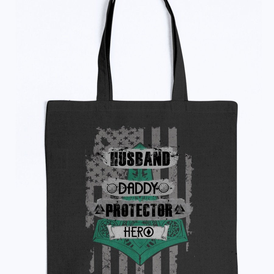 Husband - Daddy - Protector - Hero Tote - Green / Black USA