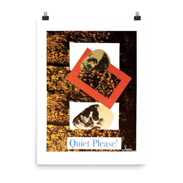 Quiet Please ! : Photo paper poster
