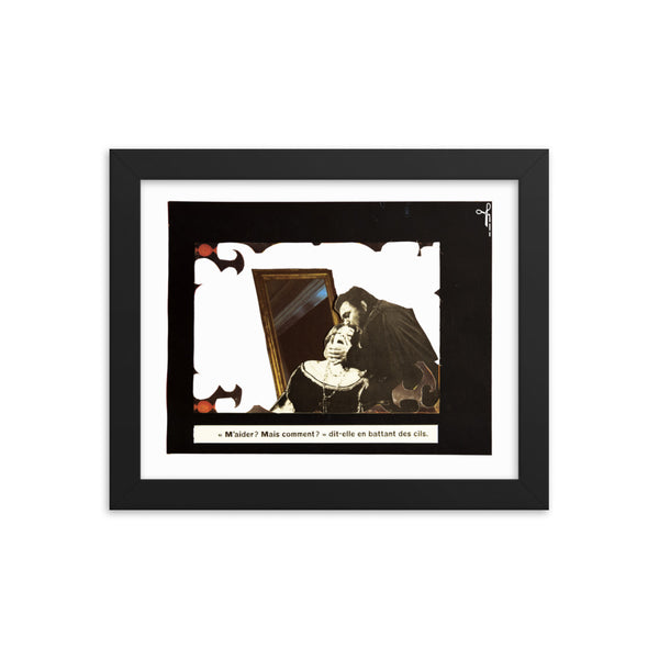 M'aider ? Mais comment ? : Framed photo paper poster