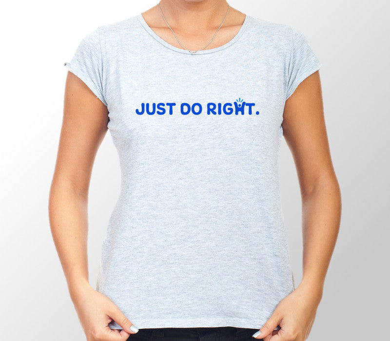 Ladies Grey 'Just do right' T-shirt
