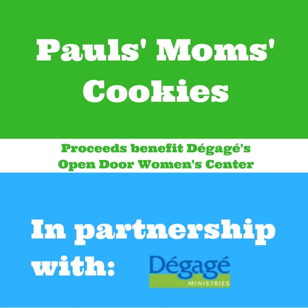 Pauls' Moms' Cookies in Partnership with Dégagé Ministries