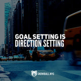 Goal Setting Is Really Direction Setting