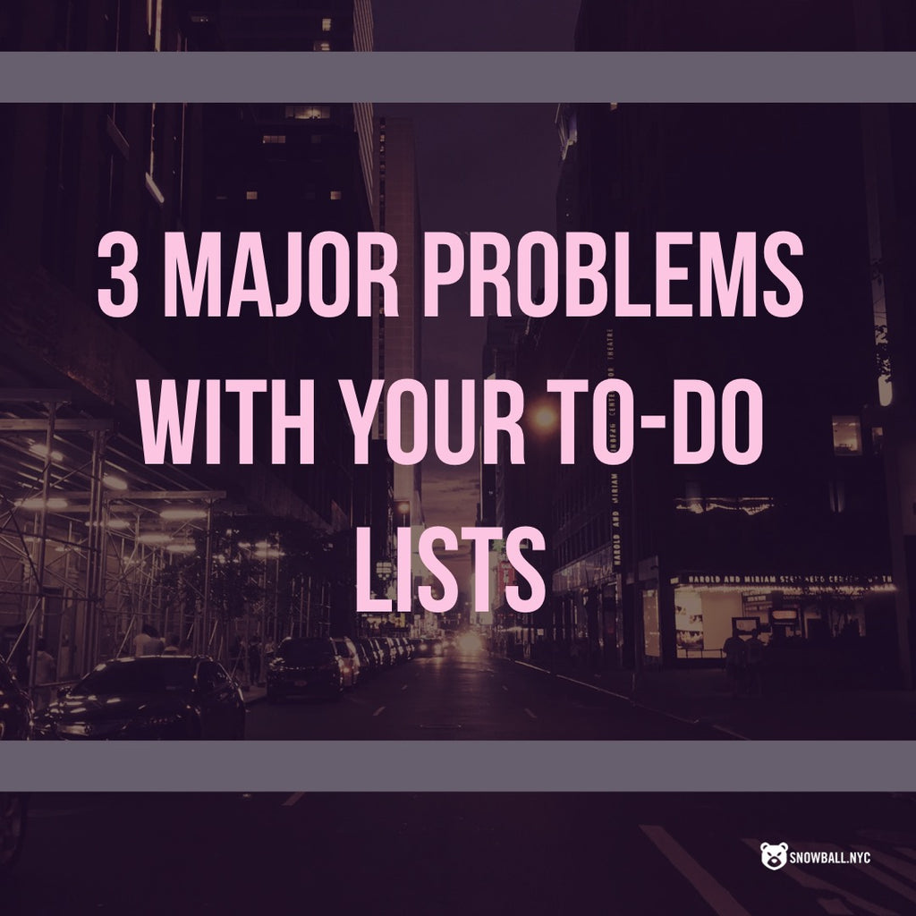 3 Major Problems With Your To-Do List