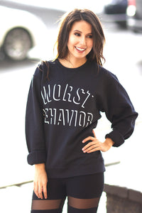 Worst Behavior - Black Unisex Crewneck