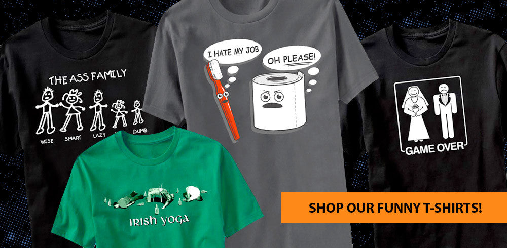 Funny and humorous t-shirts - Shop now!