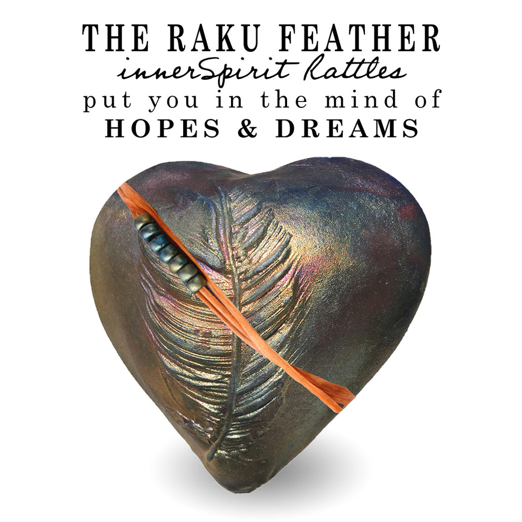 Dancing Feather Raku Heart innerSpirit Rattles