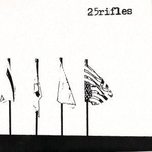 "25 Rifles- History Of Flags 7"" - Snappy Little Numbers - Dead Beat Records"