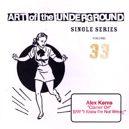 "Alex Kerns- Clamor On 7"" ~LEMURIA DRUMMER! - Art Of The Underground - Dead Beat Records"