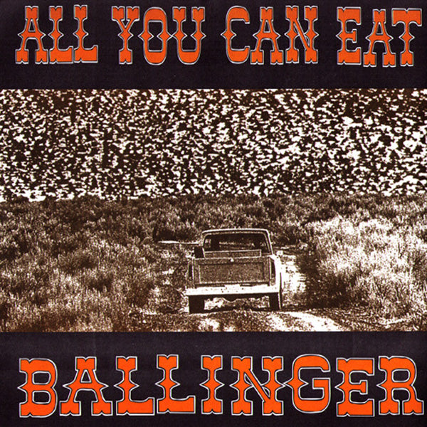 "All You Can Eat- Ballinger 7"" ~PRE CONQUEST FOR DEATH"