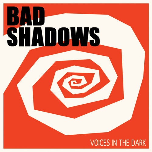 Bad Shadows- Voices In The Dark LP ~EX THE CRY / RARE CLEAR WAX LTD TO 100!