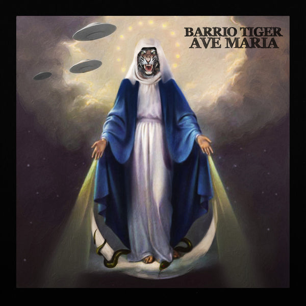 Barrio Tiger- Ave Maria LP ~EX HANGMEN / GHOST HIGHWAY RECORDINGS!