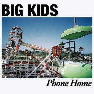 BIG KIDS- Phone Home LP - Protagonist Music - Dead Beat Records